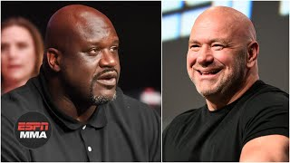 Shaq & Dana White talk upcoming UFC fights, the Shaquille O'Neal Foundation | ESPN MMA