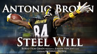 Antonio Brown - Steel Will