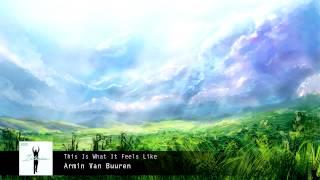 Armin Van Buuren - This Is What It Feels Like (Original Mix) [HQ] HD]