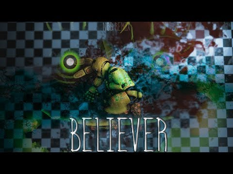 [FNaF SFM] Believer : by NSG Remix [Romy Wave Cover | For 6K subscribers]