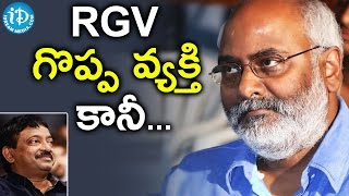 MM Keeravani Reveals Some Unknown Facts About RGV || Celebrities Tweets
