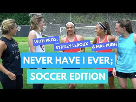 Never Have I Ever (Soccer Edition) Feat. Sydney Leroux and Mal Pugh