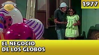 El Chavo   El negocio de los globos (Completo)