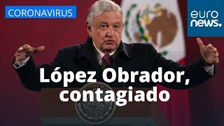 CORONAVIRUS | El presidente de MÉXICO, LÓPEZ OBRADOR, tiene COVID-19