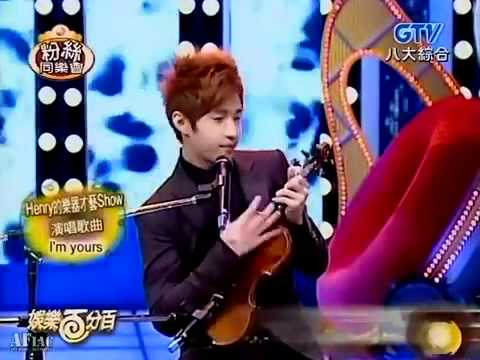 HENRY LAU- I'm Yours