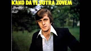 Imeri Sefadin - Kako da te sutra zovem - (Audio 1979)