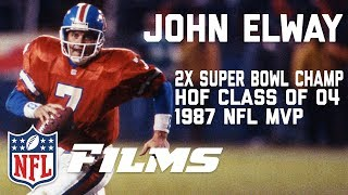 The John Elway Story: From High School Prodigy to the Hall of Fame | In Their Own Words | NFL Films