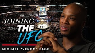 """MICHAEL """"VENOM"""" PAGE - JOINING UFC: Would You Consider Joining The UFC? 