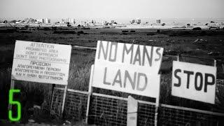5 Most Forbidden No Man's Lands