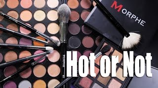 MORPHE MAKEUP & BRUSHES  |  Hot or Not