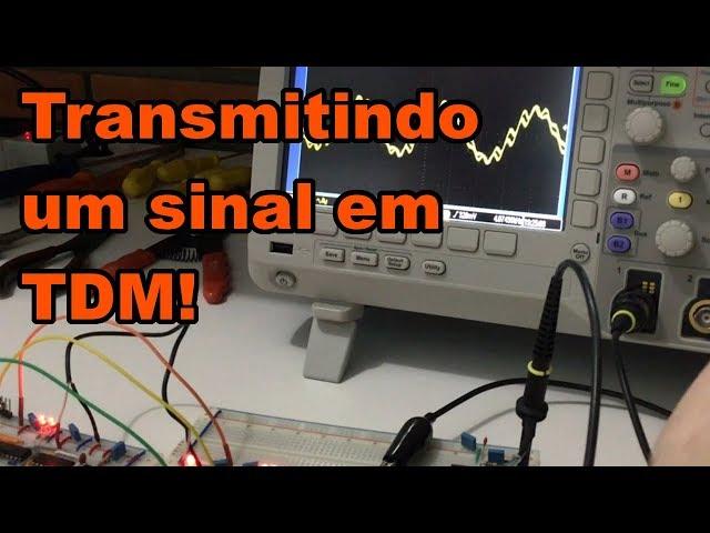 TRANSMITINDO UM SINAL TDM | Conheça Eletrônica! #149