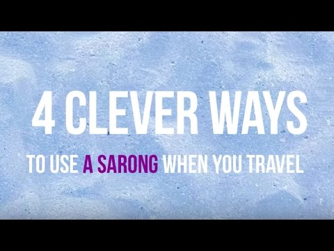 4 Clever Ways to Use a Sarong When You Travel | SilverKris by Singapore Airlines
