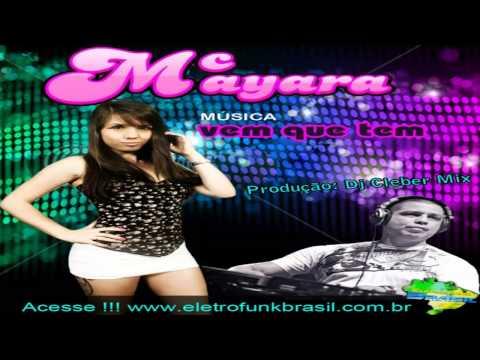 Baixar Dj Cleber Mix Feat Mc Mayara - Vem Que Tem (2013)