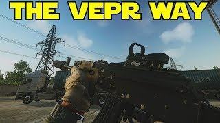 The Vepr Way! Escape From Tarkov