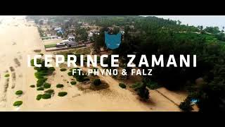 Feel Good | Ice Prince Zamani ft. Phyno and Falz