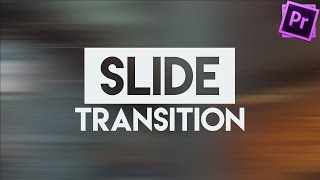 SLIDE | Smooth Transition Tutorial