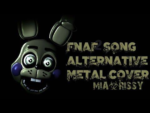 [FNAF SFM] Five Nights At Freddy's Song Alternative Metal Cover (Mia&Rissy)