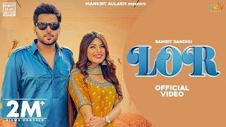 Lor – Samrit Sandhu Video HD