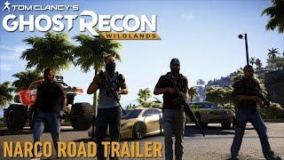 Ghost Recon Wildlands - Narco Road DLC Trailer