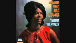 DIONNE WARWICK- ANYONE WHO HAD A HEART 1963