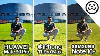 Huawei Mate 30 Pro vs iPhone 11 Pro Max vs Samsung Note 10 Plus Camera Test Comparison!