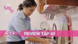 GẠO NẾP GẠO TẺ - REVIEW - Tập 43 | Sống chung với mẹ chồng và em chồng, Hương lại càng thêm cực