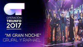 MI GRAN NOCHE - Grupal   OT 2017   OT Final