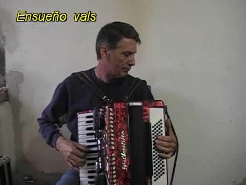 LA PULPERA DE SANTA LUCIA y ENSUEÑO - 2 vals - ACORDEON  jose maria.