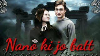 Nano ki Jo batt,harry potter,harry + Ginny,new Hindi song,all time hit song,hart touching love song,