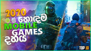 Top 10 Android And iOS Games | 2020 | Sinhala