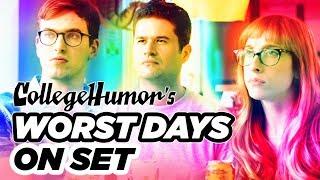CollegeHumor's Worst Days on Set