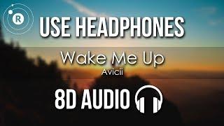 Avicii - Wake Me Up (8D AUDIO)