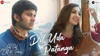 Dil Uda Patanga – Sachet Tandon – Parampara Thakur – Pal Pal Dil Ke Paas Video HD