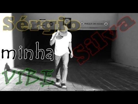Baixar Sérgio Silva ''Minha Vibe'' FREE STEP 2013