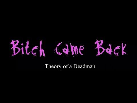 Bitch Came Back