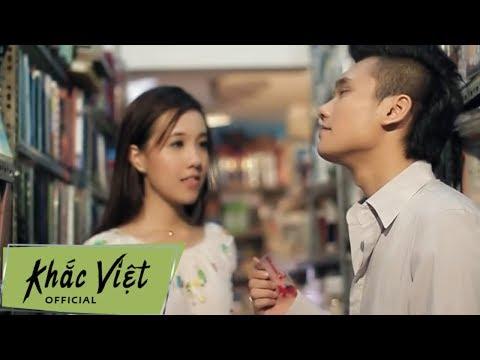 Anh Khác Hay Em Khác - Khắc Việt [Official]