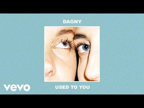 Dagny - Used To You (Audio)