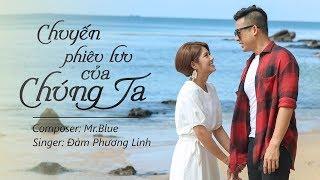 [Offical MV] Chuyến Phiêu Lưu Của Chúng Ta (OST phim Tết Ngũ Hợi Tấn Hỷ) - Đàm Phương Linh