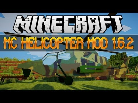 Baixar Minecraft: MC Helicopter Mod 1.6.2 (Install Guide Included)