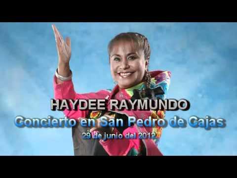 HAYDEE RAYMUNDO EN SAN PEDRO DE CAJAS 2012