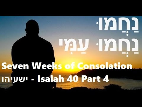 Seven Weeks of Consolation - Week 1 - part 4