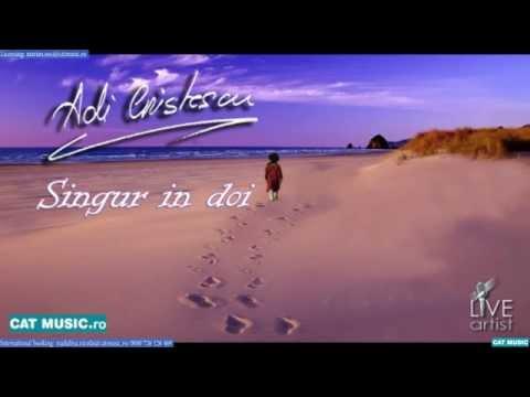 Adi Cristescu - Singur in doi (Official Single)