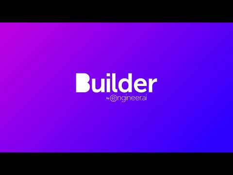 Builder by Engineer.ai Help To Build Your Dream App