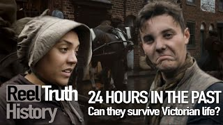 Surviving a Day in the Victorian Era (24 Hours in the Past) | Reel Truth History