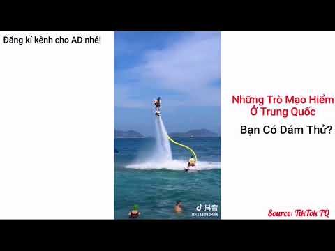 Những trò mạo hiểm ở Hot ở Trung Quốc❤❤Bạn có dám thử không?
