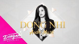 Lắng Nghe Tim Em - Đông Nhi | Official Audio