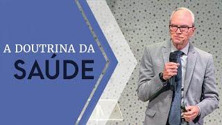 23/06/19 - A Doutrina da Saúde - Dr. Helnio Nogueira