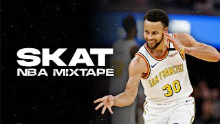 """NBA 2021 Mix - """"SKAT"""""""