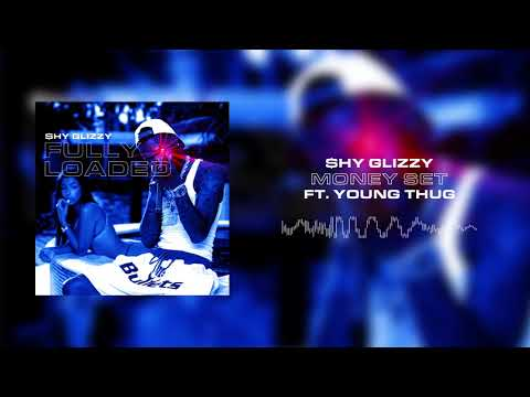 Shy Glizzy - Money Set (ft. Young Thug) [Official Audio]