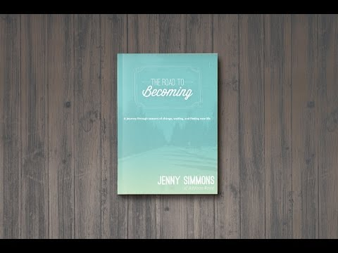 'The Road To Becoming' | Jenny Simmons